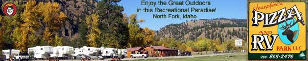 Josephines North Fork Idaho RV Park and Pizza Restaurant